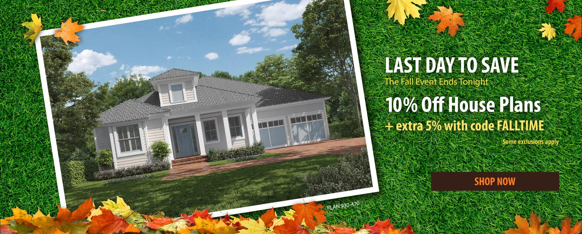 Dream House Plan Sale Extra 5% with Code FALLTIME Last Day