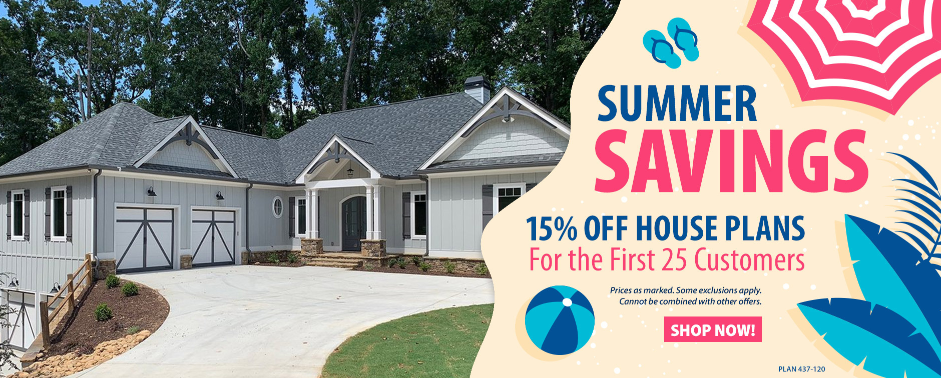 15% Off Thousands of Dream House Plans