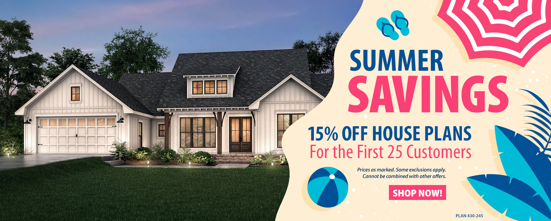 Summer Sale 15% Off House Plans for the First 25 Customers