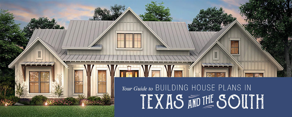 Texas and the South Building Guide