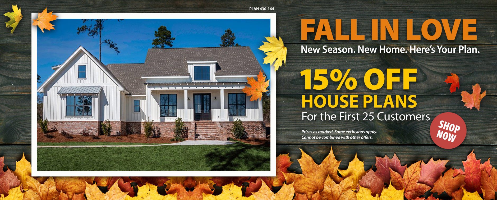 Take 15% Off House Plans Today for the First 25 Customers