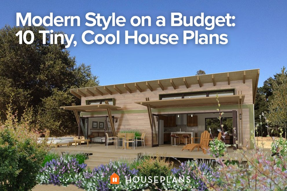 Modern Style On A Budget 10 Tiny Cool House Plans Houseplans Blog Houseplans Com