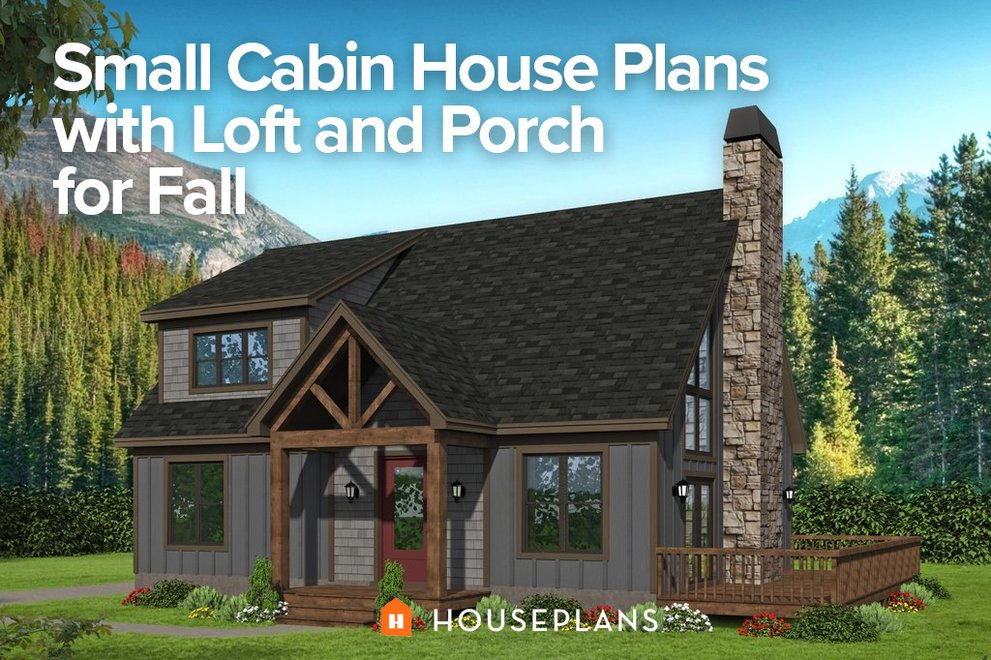 Small Cabin House Plans with Loft and Porch for Fall