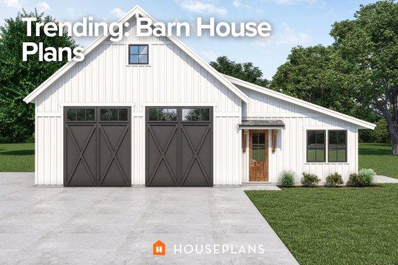 Trending: Barn House Plans