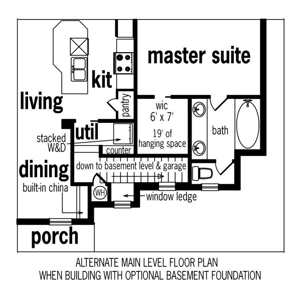 Optional Main Level -Stair Location to Optional Basement