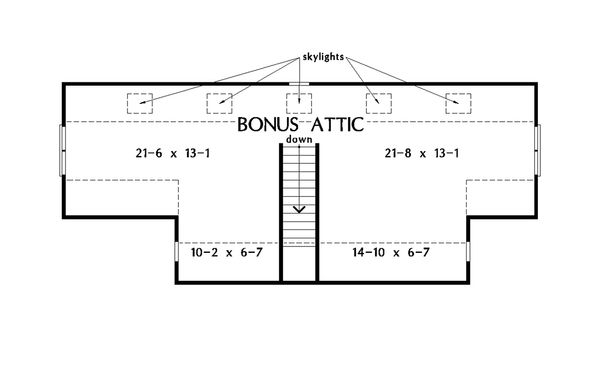 Dream House Plan - Unfinished Attic
